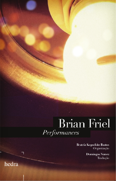 Performances (Brian Friel)
